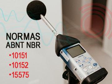 Normas ABNT 10151, ABNT 10152 e ABNT 15575
